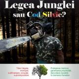 Legea Junglei sau Cod silvic?